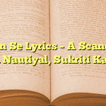 Labon Se Lyrics – A Scandall – Jubin Nautiyal, Sukriti Kakkar